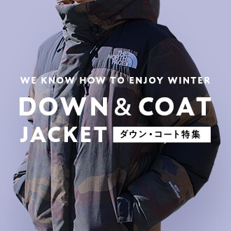 WE KNOW HOW TO ENJOY WINTER DOWN&COATJACKET ダウン・コート特集
